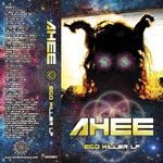 Ahee - Ego Killer Cassette
