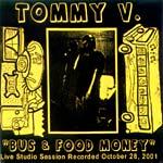Tommy V - Bus & Food Money CDR
