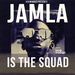 9th Wonder Presents - Jamla Is The Squad 2xCD