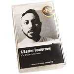 A Better Tomorrow - It's Diamond Dave Cassette