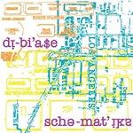 Dibiase - Sche-mat'iks LP