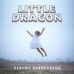 Little Dragon - Nabuma Rubberband CD