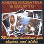 Andre Nickatina & Equipto - Midnight Machine Gun CD