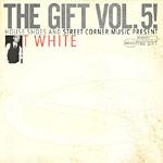 T-White - The Gift Volume 5 LP