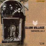 Slum Village - Fantastic Vol. 2 CD