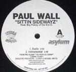 "Paul Wall - Sittin Sidewayz 12"" Single"