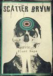 Scatter Brain - Blunt Raps Cassette EP