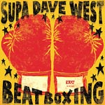 Supa Dave West - Beat Boxing Cassette