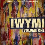 Various Artists - IWYMI Vol. 1 Cassette