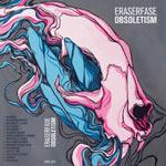Eraserfase - Obsoletism Cassette