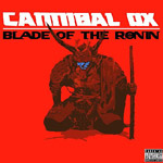 Cannibal Ox - Blade of the Ronin CD