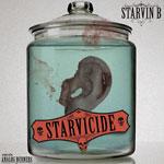 Starvin B - Starvicide Mixtape Cassette