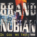 Brand Nubian - In God We Trust(re-issue) 2xLP