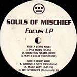 Souls of Mischief - Focus 2xLP