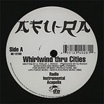 "Afu-Ra - Whirlwind Thru Cities 12"" Single"