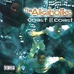 Tha Alkaholiks - Coast II Coast 2xLP