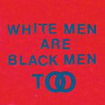 Young Fathers - White Men Are Black Men Cassette