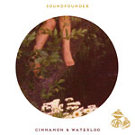 Soundfounder - Cinnamon & Waterloo Cassette