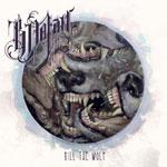B. Dolan - Kill The Wolf Cassette