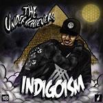 The Underachievers - Indigoism 2xLP