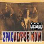 2Pac - 2Pacalypse Now CD