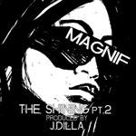 "Magnif + J Dilla - The Shining Pt.2/The Last 7"" Single"