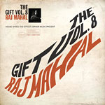 Raj Mahal - The Gift Volume 8 Cassette