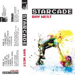 Ray West - Starcade Cassette