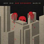 MED / Blu / Madlib - Bad Neighbor CD
