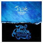 J-Live - How Much Is Water? CD