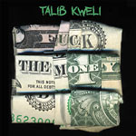 Talib Kweli - Fuck The Money 2xLP