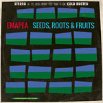 Emapea - Seeds, Roots & Fruits CD