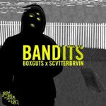 Boxguts x Scatter Brain - Bandits Cassette EP