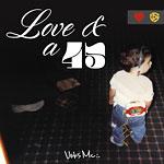 Veks - Love & a 45 Cassette