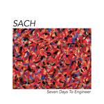 Sach - Seven Days To Engineer 2xLP