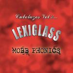 Lexiglass - Mobb Phonics Cassette