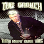 The Grouch - They Don't Have This CD