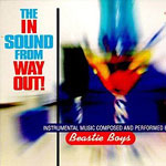 Beastie Boys - In Sound from Way Out! CD