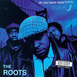 The Roots - Do You Want More?!!?? 2xLP