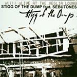 """Stigg of the Dump - Still Alive/Veglia Lounge 10"""" EP"""