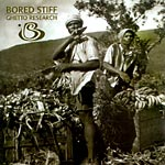 Bored Stiff - Ghetto Research CD