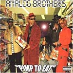 Analog Brothers - Pimp to Eat CD