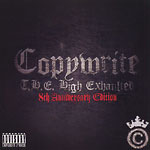 Copywrite - High Exhaulted 8th Anniv. CD