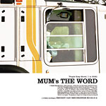 "Mums The Word - People Keep Movin' 12"" Single"