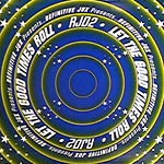 """RJD2 - Let the Good Times Roll 12"""" Single"""