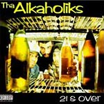 Tha Alkaholiks - 21 & Over CD