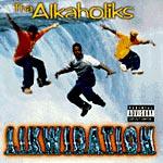 Tha Alkaholiks - Likwidation CD