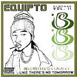 Equipto - Like There's No Tomorrow LP