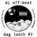 DJ Off-Beat - Bag Lunch #2 CDR