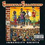Freestyle Fellowship - Innercity Griots CD